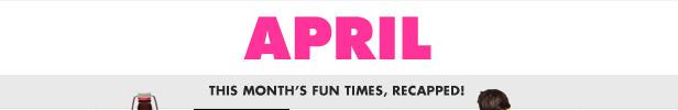 April recap!