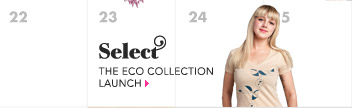 Eco Collection Launch